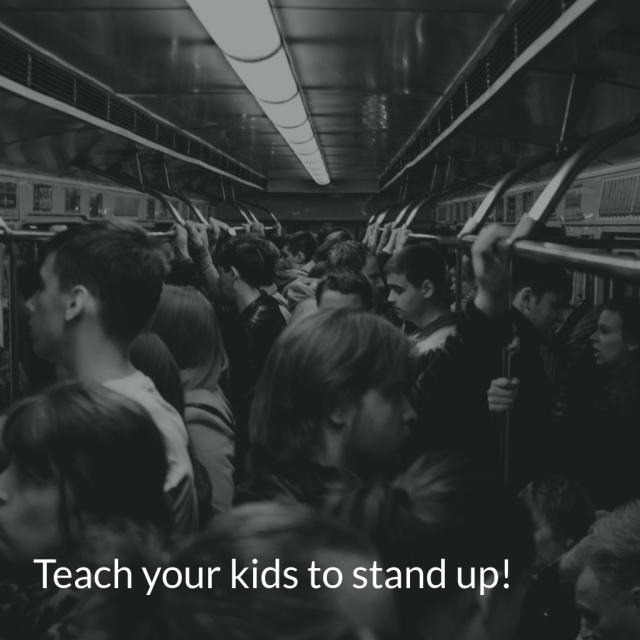 teach your kids to stand up